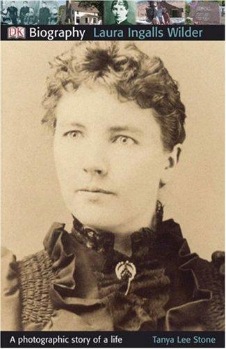 2372229c2a66e9 Laura Ingalls Wilder (DK Biography) - Tanya Lee Stone