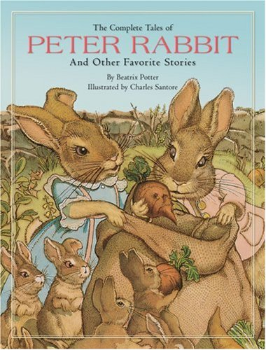 The Complete Tales of Peter Rabbit - Beatrix Potter
