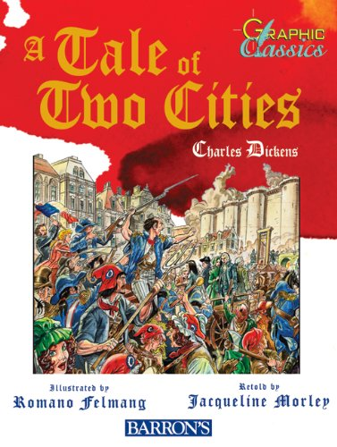 A Tale of Two Cities (Graphic Classics (Paper)) - Charles Dickens
