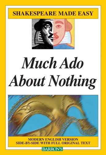 Much Ado About Nothing (Shakespeare Made Easy) - William Shakespeare