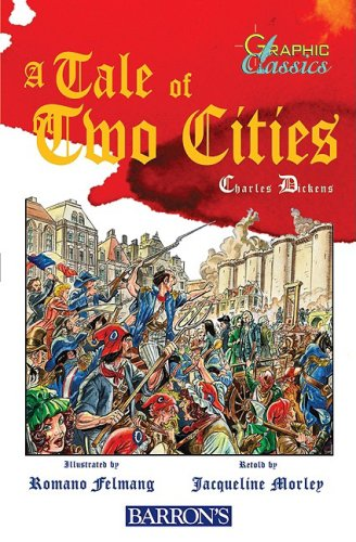 A Tale of Two Cities (Graphic Classics (Cloth)) - Charles Dickens