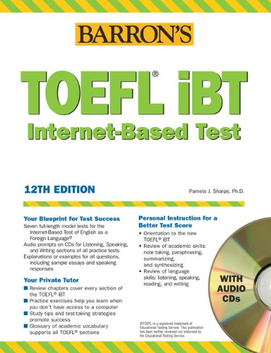 Barron's TOEFL iBT Test of English as a Foreign Language with Audio CDs - Pamela Sharpe Ph.D.
