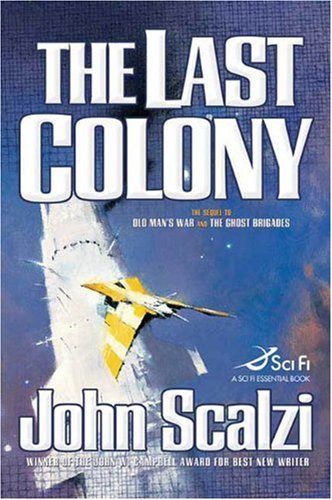 The Last Colony - Old Man's War #3 - John Scalzi