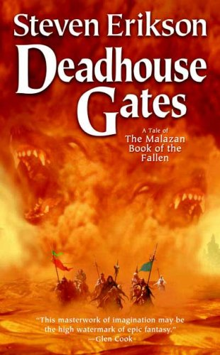 Deadhouse Gates (The Malazan Book of the Fallen, Book 2) - Steven Erikson