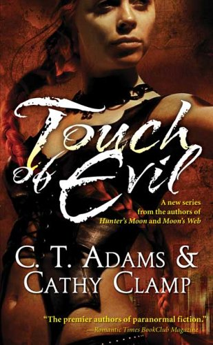 Touch Of Evil Thrall Book 1 C T Adams