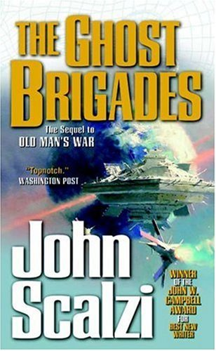 The Ghost Brigades - Old Man's War #2 / John Scalzi