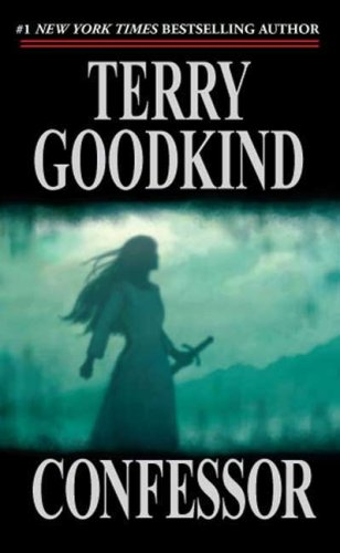 Confessor (Sword of Truth) - Terry Goodkind