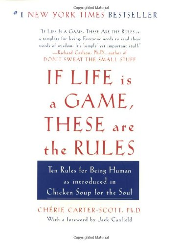 If Life Is a Game, These Are the Rules - Cherie Carter-Scott