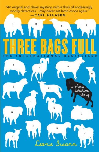 Three Bags Full: A Sheep Detective Story - Leonie Swann