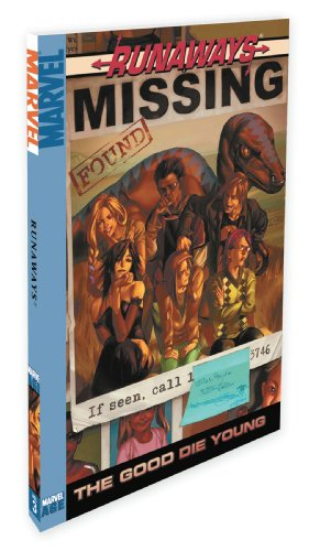 Runaways (v1), Vol. 3: The Good Die Young - Brian K. Vaughan