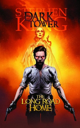 The Long Road Home (The Dark Tower Graphic Novels, Book 2) - Stephen King