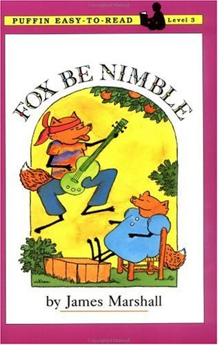 Fox Be Nimble (Turtleback School & Library Binding Edition) (Easy-To-Read: Level 3) - James Marshall