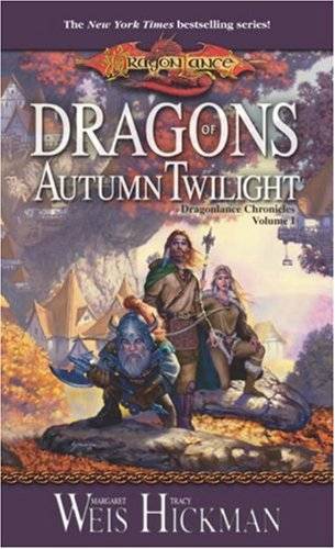 Dragons of Autumn Twilight (Dragonlance: Dragonlance Chronicles) - Margaret Weis