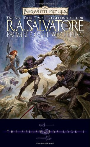 Promise of the Witch-King (Forgotten Realms: The Sellswords, Book 2) (Bk. 2) - R.A. Salvatore