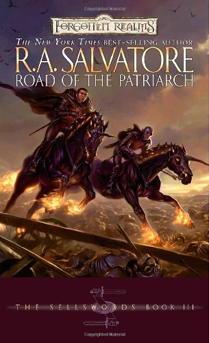 Road of the Patriarch (Forgotten Realms: The Sellswords, Book 3) - R.A. Salvatore