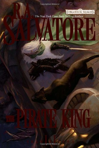 The Pirate King (Forgotten Realms: Transitions, Book 2) - R.A. Salvatore