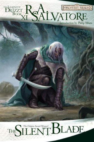 The Silent Blade: The Legend of Drizzt, Book XI - R.A. Salvatore