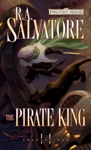The Pirate King: Transitions, Book II - R.A. Salvatore