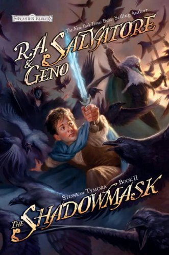 The Shadowmask: Stone of Tymora, Book II - R.A. Salvatore