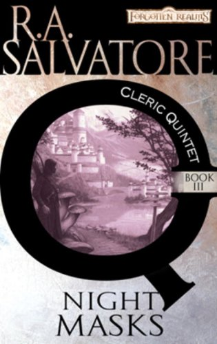 Night Masks: The Cleric Quintet, Book III - R.A. Salvatore