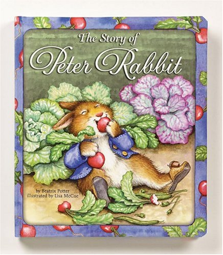 The Story of Peter Rabbit - Beatrix Potter