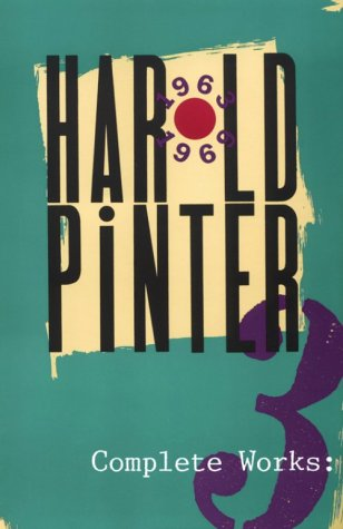 Complete Works, Vol. 3 - Harold Pinter