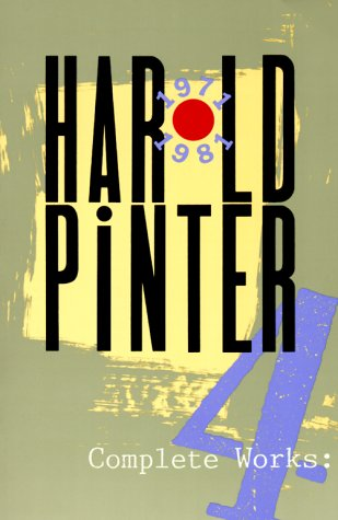 Complete Works, Vol. 4 - Harold Pinter
