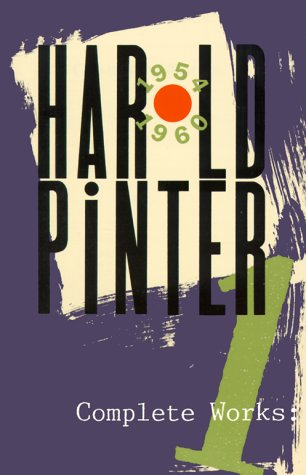 Complete Works, Vol. 1 - Harold Pinter
