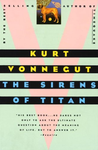 The Sirens Of Titan (Turtleback School & Library Binding Edition) - Kurt Vonnegut