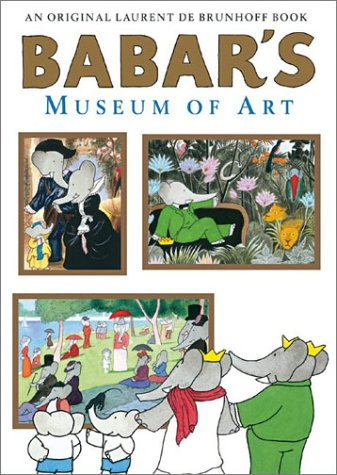 Babar's Museum of Art - Laurent De Brunhoff