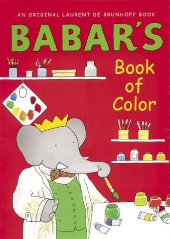 Babar's Book of Color - Laurent de Brunhoff