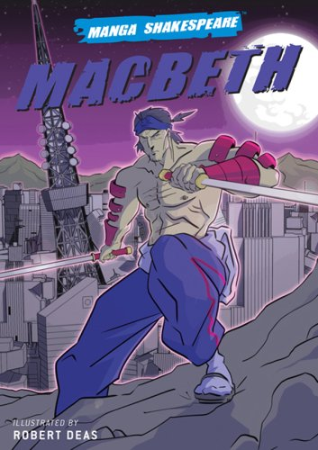 Manga Shakespeare: Macbeth - William Shakespeare