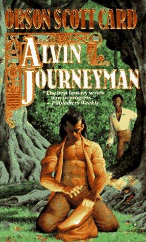 Alvin Journeyman (Tales of Alvin Maker, Book 4) - Orson Scott Card