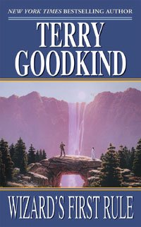 Wizard's First Rule - Sword of Truth  #1 - Terry Goodkind