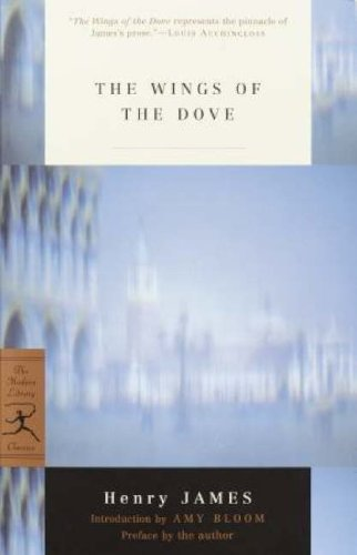 The Wings of the Dove (Modern Library Classics) - Henry James