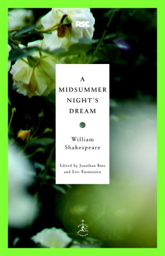 A Midsummer Night's Dream (Modern Library Classics) - William Shakespeare