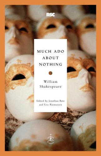 Much Ado About Nothing (Modern Library Classics) - William Shakespeare