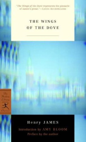 The Wings of the Dove (Modern Library Mass Market Paperbacks) - Henry James