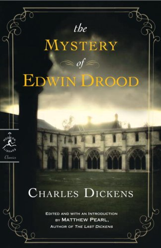 The Mystery of Edwin Drood (Modern Library Classics) - Charles Dickens