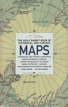 Historical and curious maps כולל תק / The Pepin Press Agile Rabbit Edition