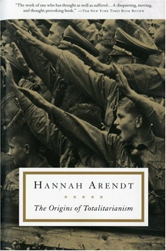 The origins of totalitarianism / Hannah Arendt