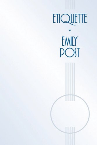 Etiquette - THE BLUE BOOK OF SOCIAL USAGE / Emily Post