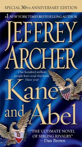 Kane and abel - A NOVEL - Jeffrey Archer
