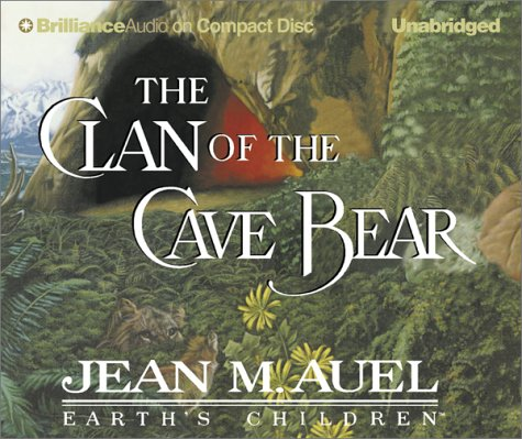 The clan of the cave bear - A NOVEL / Jean M Auel