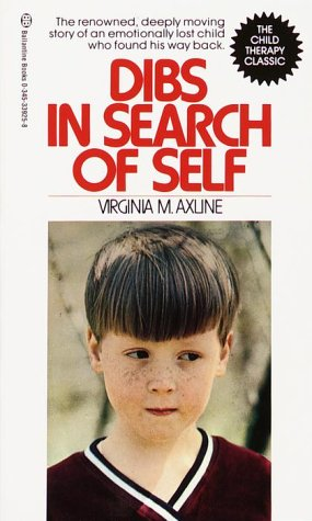 Dibs in search of self / Virginia M Axline