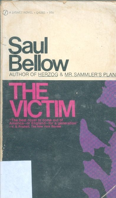 The victim / Saul Bellow