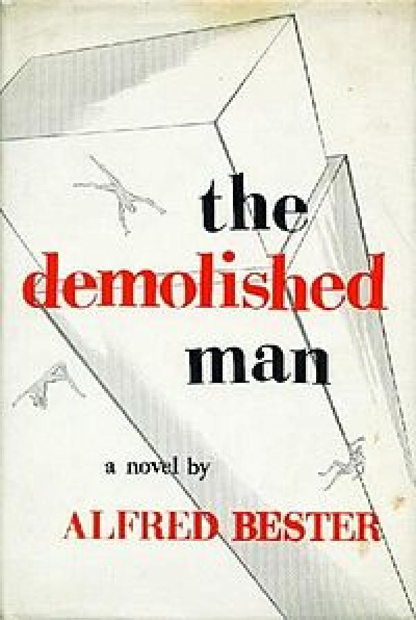 The  demolished man / Alfred Bester