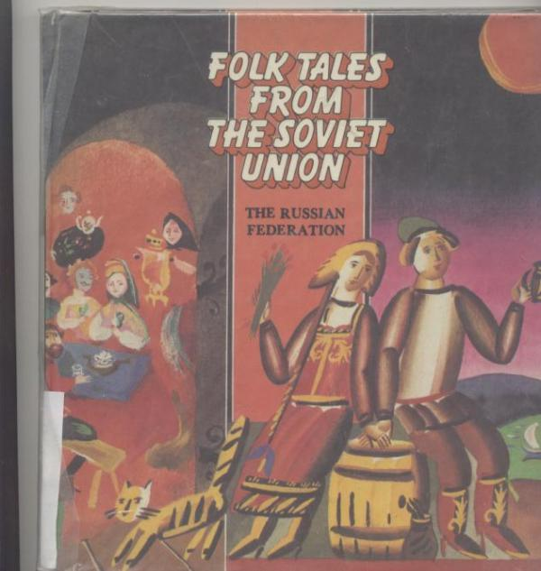 Folk tales from the soviet union the russian federation / R Babloyan