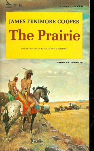 The prairie / James Fenimore Cooper