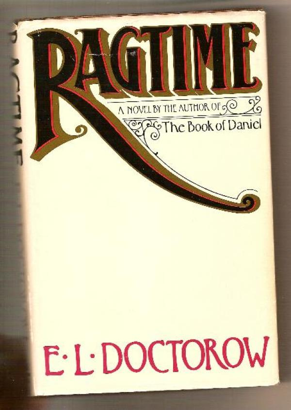 Ragtime / E L Doctorow